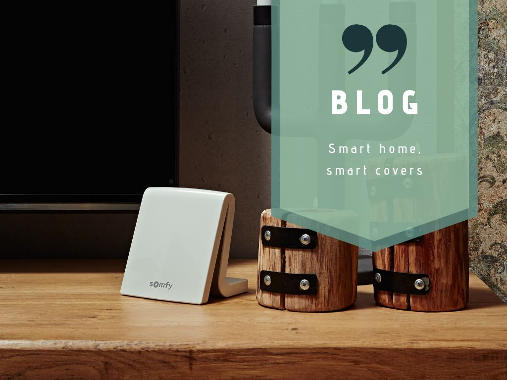 Smart home, smart covers.