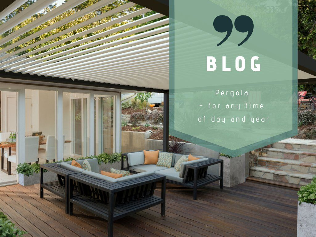 Pergola – for any time of day and year