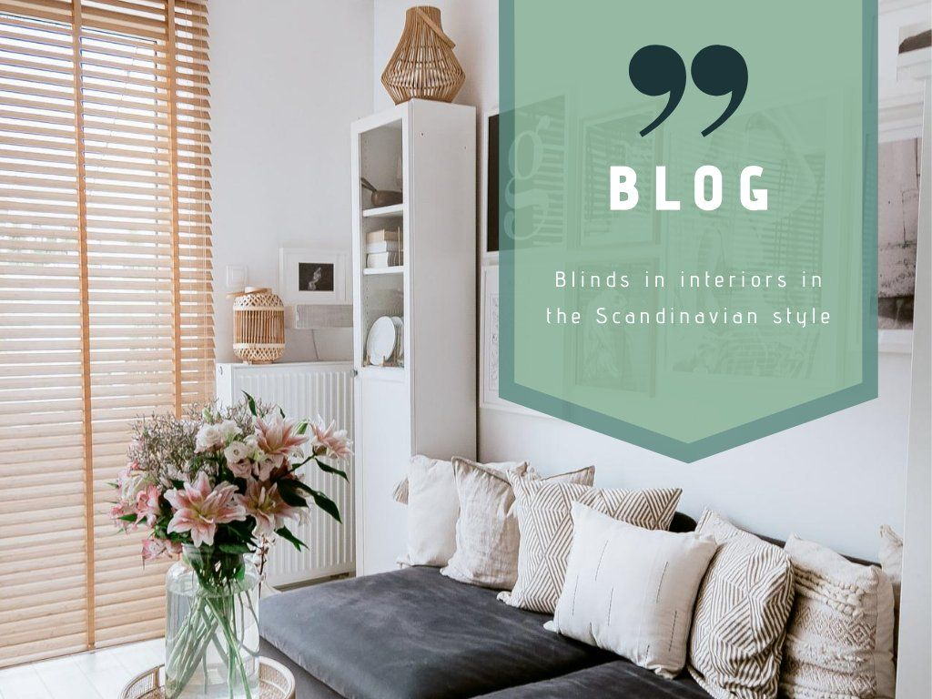 Blinds in interiors in the Scandinavian style
