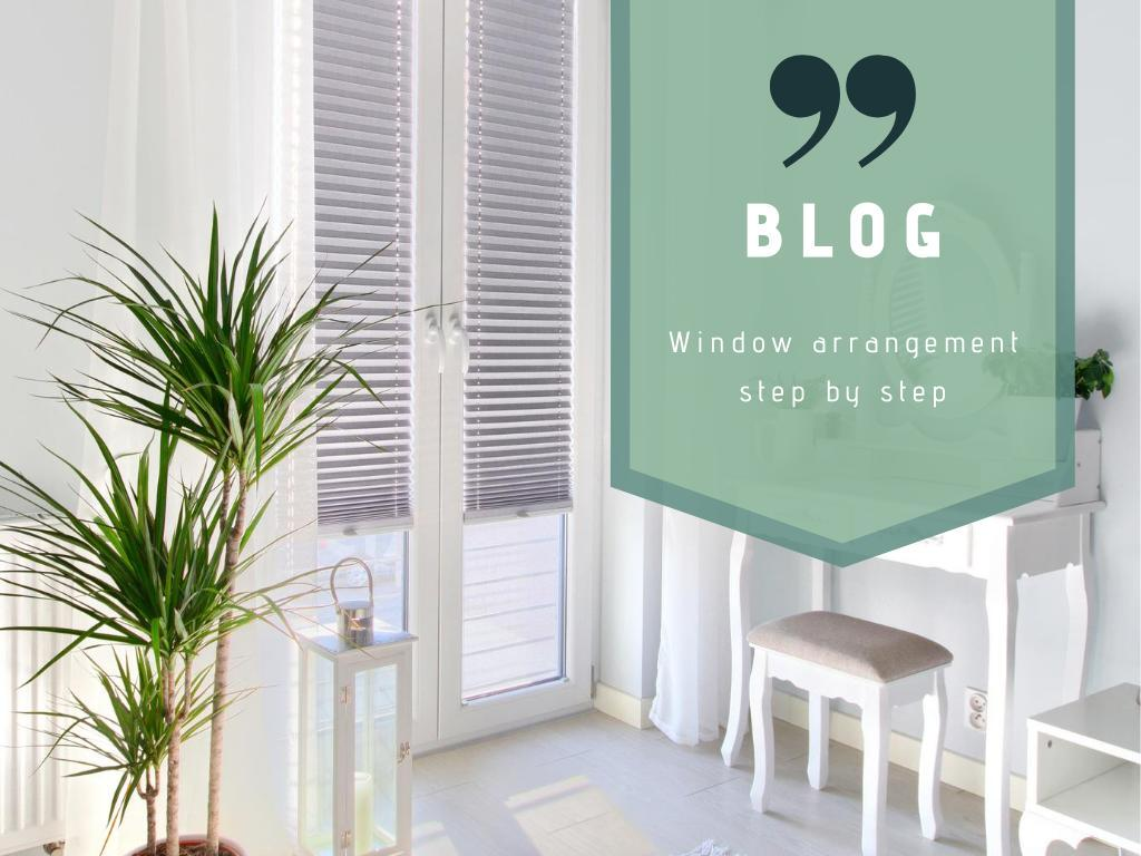 Window arrangement step by step