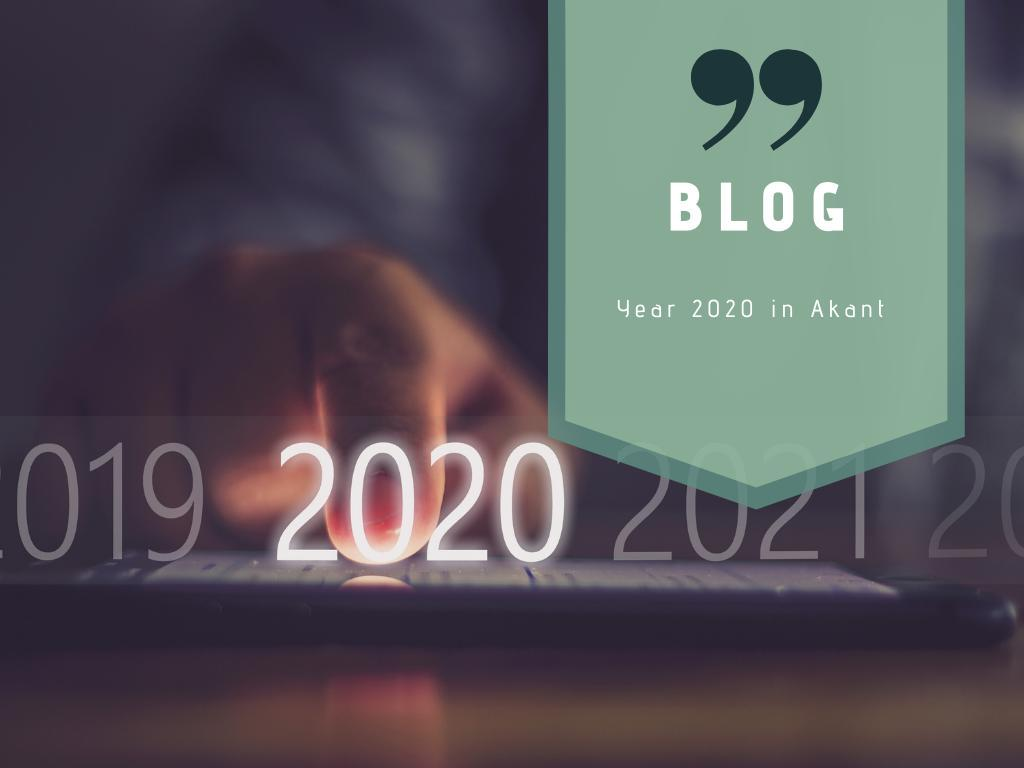 Year 2020 in Akant at a glance