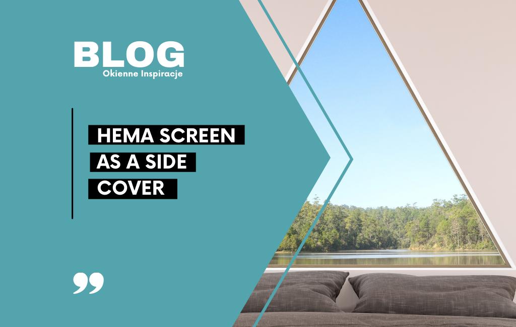 Hema Screen as a side cover