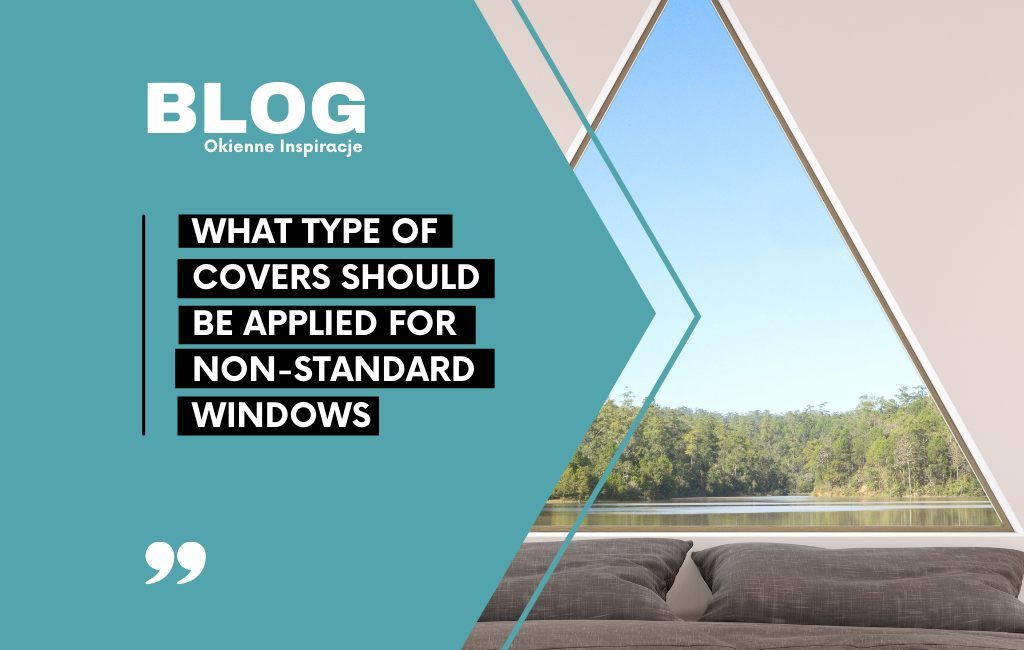 What type of covers should be applied for non-standard windows?