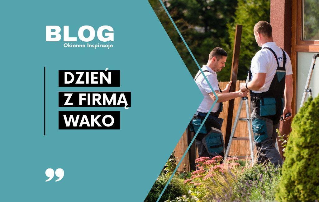 Dzień z firmą WAKO